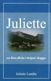 Juliette en liten flicka i krigets skugga