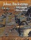 Johan B�ckstr�m : folkkonstn�r i �sterg�tland (inbunden)