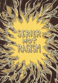 Serier mot rasism (h�ftad)
