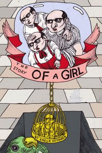 The story of a girl (h�ftad)