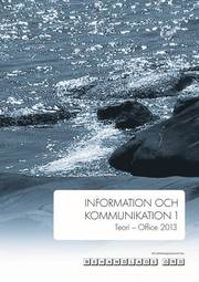 Information och kommunikation 1; Teori Office 2013