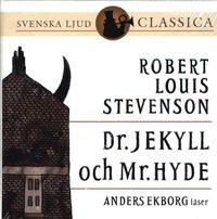 Dr. Jekyll och Mr. Hyde (ljudbok)