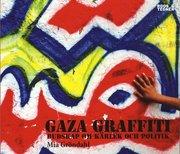 Gaza Graffiti : budskap om kärlek och politik