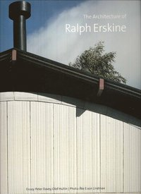The Architecture of Ralph Erskine (h�ftad)