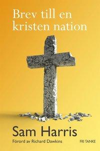 Brev till en kristen nation (e-bok)