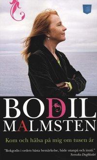 Kom och h�lsa p� mig om tusen �r : www.finistere.se : mars 2006 - april 2007 (pocket)