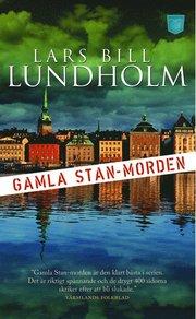 Gamla Stan-morden av Lars Bill Lundholm
