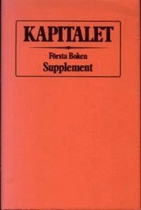 Kapitalet : F�rsta boken. Supplement (h�ftad)