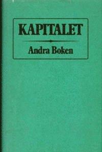 Kapitalet : Andra boken. Kapitalets cirkulationsprocess (h�ftad)