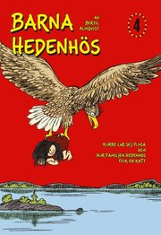 Barna Hedenhös 4 Kurre lär sej flyga och hur familjen Hedenhös fick en katt