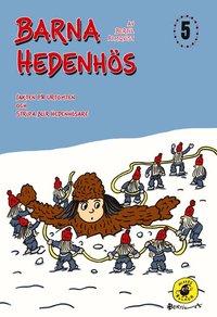 Barna Hedenh�s 5 Jakten p� Urtomten (inbunden)