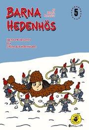 Barna Hedenhös 5 Jakten på Urtomten
