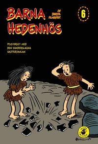 Barna Hedenh�s 6, Mysteriet med den s�nderslagna skiffertavlan (inbunden)