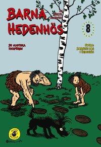 Barna Hedenh�s 8, De mystiska fotsp�ren (inbunden)