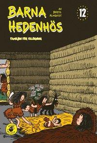 Barna Hedenh�s 12, Familjen f�r till�kning (inbunden)