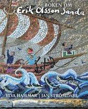Boken om Erik Olsson Sanda : Akti jär mair än makti