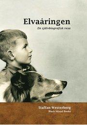 Elvaåringen : en självbiografisk resa