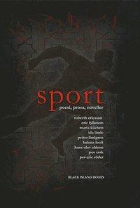 Sport : poesi, prosa, noveller (e-bok)