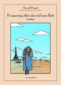 P� spaning efter den tid som flytt. D.1. Combray (pocket)