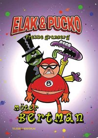 Elak & Pucko - M�ter Bertman (kartonnage)