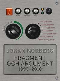 Fragment och argument 1990-2010 (h�ftad)