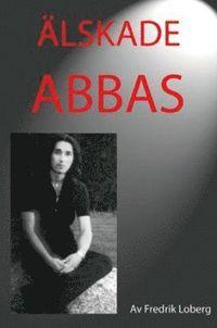 �lskade Abbas (h�ftad)