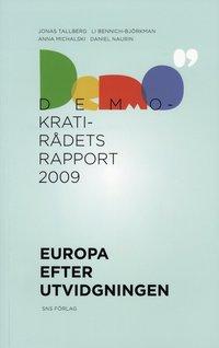 Europa efter utvidgningen - Demokratir�dets rapport 2009 (h�ftad)