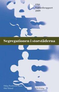 Segregationen i storst�derna (h�ftad)