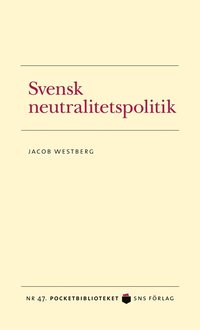 Svensk neutralitetspolitik (pocket)