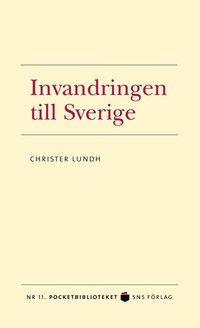 Invandringen till Sverige (pocket)