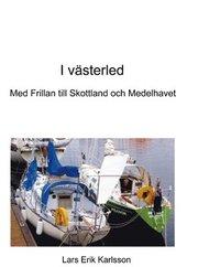 I västerled : med Frilan till Skottland och Medelhavet