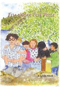 Fem ungar och Pelle (h�ftad)