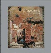 Att teckna ett liv : om Vera Nilssons konstn�rskap (h�ftad)