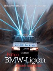 Bmw-ligan : smash and grab