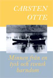 Minnen från en tysk och svensk barndom