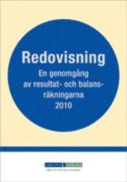 Redovisning : en genomgång av resultat- och balansräkningarna 2010