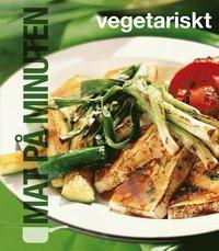 Mat p� minuten : vegetariskt (kartonnage)