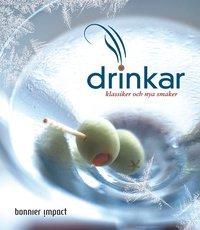 Drinkar : klassiker och nya smaker (kartonnage)