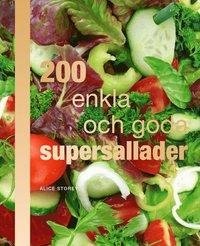 200 enkla och goda supersallader (kartonnage)