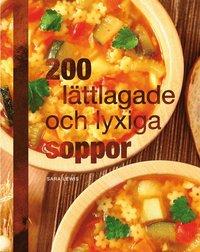200 l�ttlagade och lyxiga soppor (inbunden)