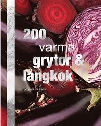 200 varma grytor och l�ngkok (inbunden)