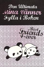 Den ultimata mina vänner : fylla i boken