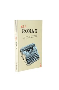 Min roman : en steg f�r steg guide till att skriva en roman (h�ftad)