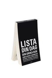 Lista din dag : din unika dagbok