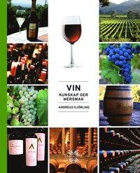 Vin : kunskap ger mersmak (inbunden)