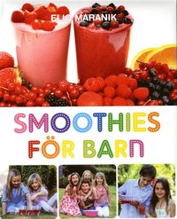 Smoothies f�r barn (inbunden)