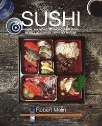 Sushi, sashimi, yakimono, agemono, nabemono, menrui & andra japanska r�tter (inbunden)