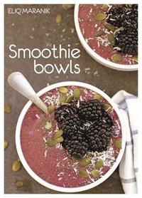 Smoothie bowls (inbunden)
