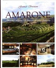 Amarone : Amaronefamiljerna och konsten att göra Amarone