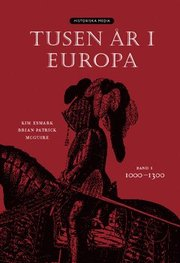 Tusen år i Europa. Bd 1 1000-1300